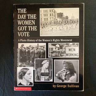 The Day the Women Got the Vote by George Sullivan