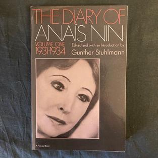 The Diary of Anais Nin: Volume One 1931-1934
