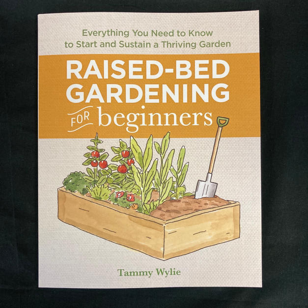 Raised Bee Gardening for Beginners by Tammy Wylie