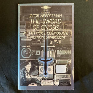 The Sword of Gnosis by Jacob Needleman