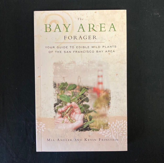 Bay Area Forager by Mia Andler and Kevin Feinstein