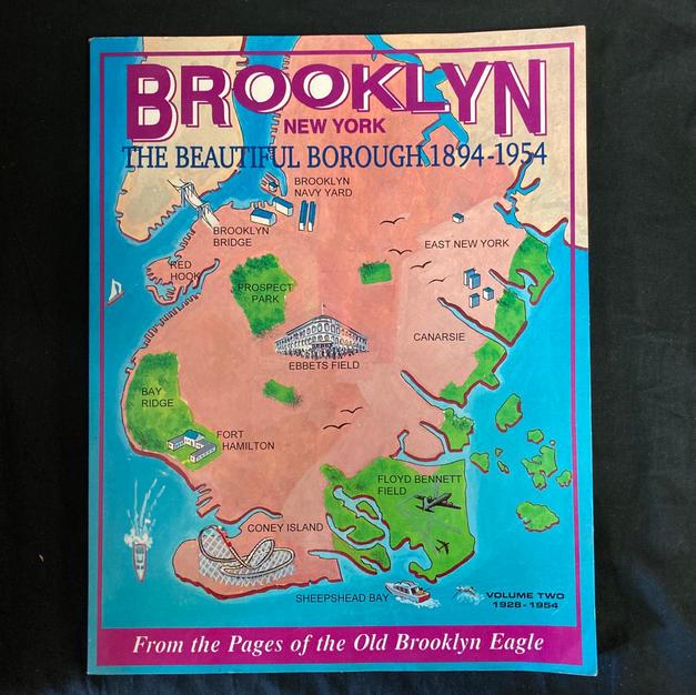 Brooklyn, the Beautiful Borough 1894-1954