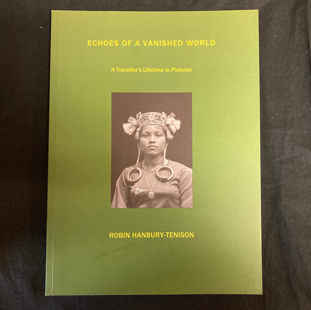 Echoes of a Vanished World by Robin Hanbury-Tenison
