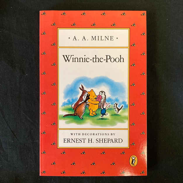 Winnie-the-Pooh by Ernest H Shepard
