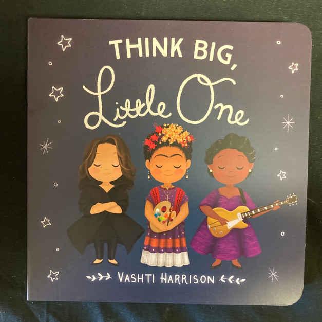 Think Big, Little One by Vashti Harrison