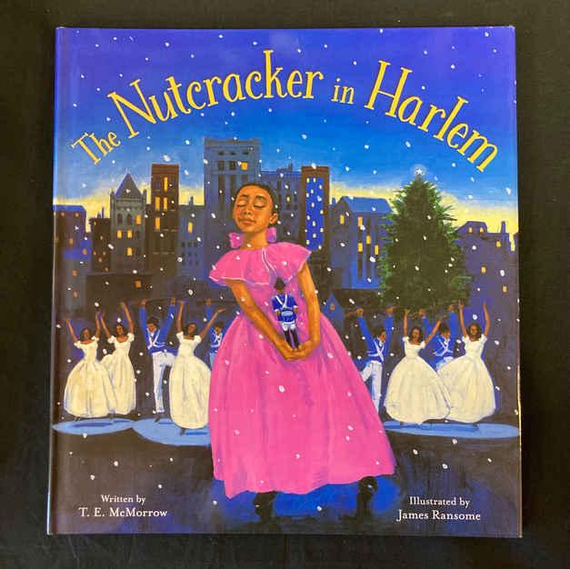 The Nutcracker in Harlem by T E McMorrow