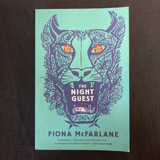 The Night Guest by Fiona Mc Farlane