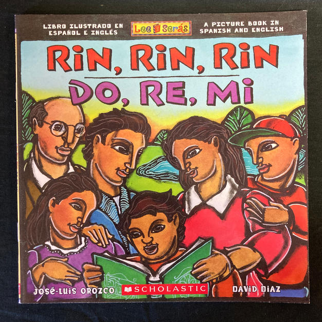 Rin Rin, Rin, Do, Re, Mi by JOse-Luis Orozco and David Diaz