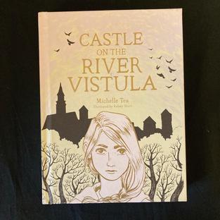 Castle on the River Vistula by Michelle Tea