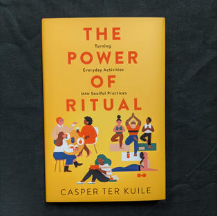 The Power of Ritual by Casper Ter Kuile
