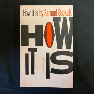 How It Is by Samuel Beckett