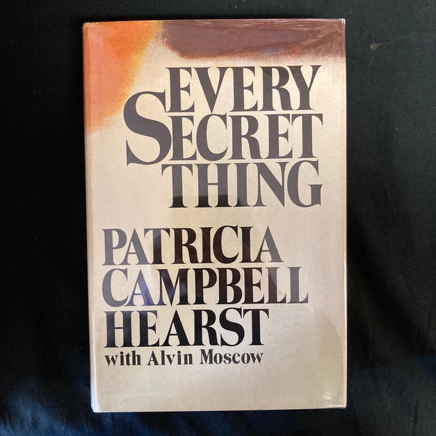 Every Secret Thing by Patricia Campbell Hearst