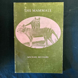 The Mammals by Michael McClure