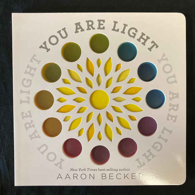 You Are Light by Aaron Becker