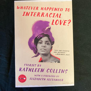 Whatever Happened to Interracial Love by Kathleen Collins