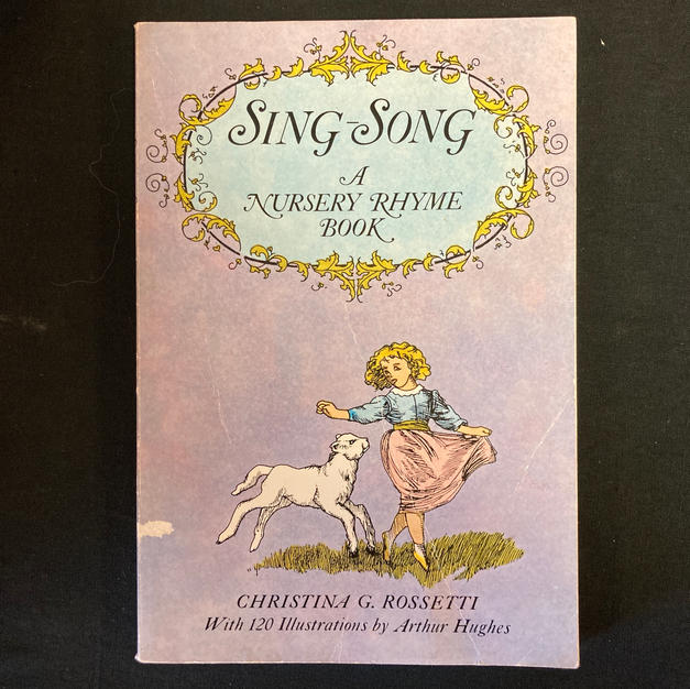 Sing-Song: A Nursery Rhyme Book by Christina Rossetti