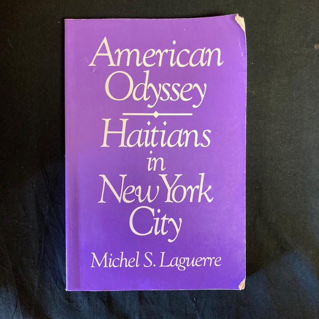 American Odyssey: Haitians in New York City by Michel S Laguerre