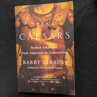 Ten Caesars by Barry Strauss