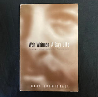 Walt Whitman: A Gay Life by Gary Schmidgall