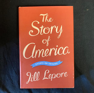 The Story of America by Jill Lepore