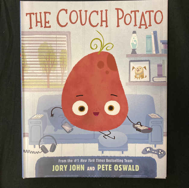The Couch Potato by Jory John and Pete Oswald