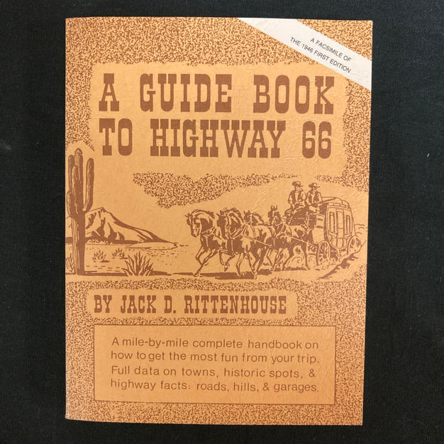 A Guide Book to Highway 66 by Jack D Rittenhouse