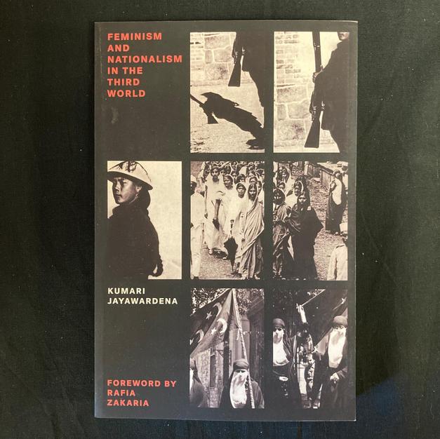 Feminism and Nationalism in the Third World by Kumari Jayawardena
