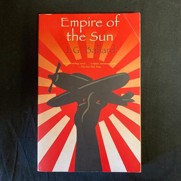 Empire of the Sun by J G Ballard