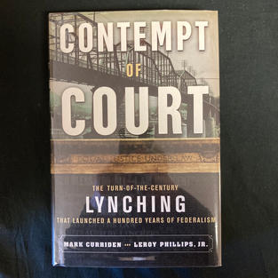 Contempt of Court by Mark Curriden and Leroy Phillips, Jr