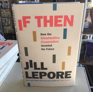 If Then by Jill Lepore