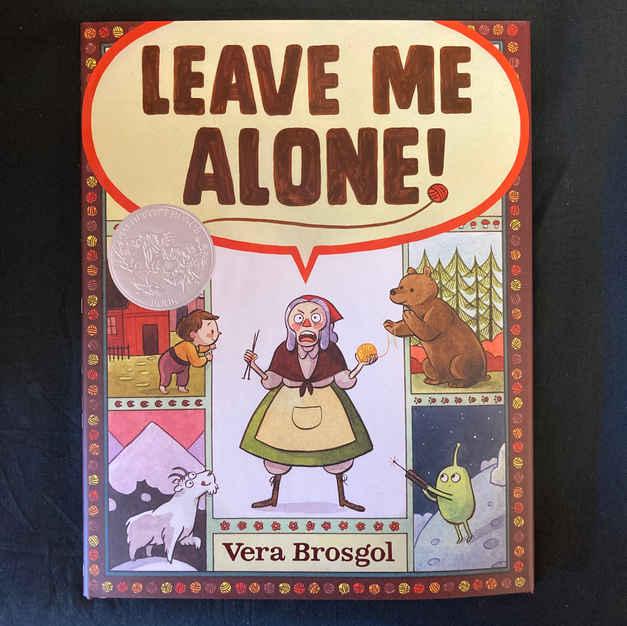 Leave Me Alone! by Vera Brosgol