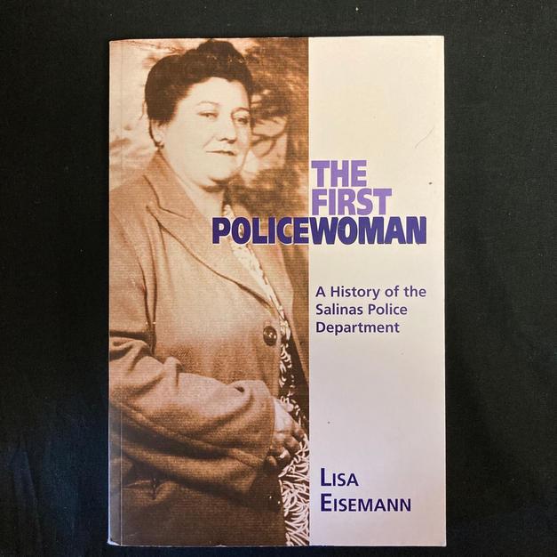 The First Policewoman by Lisa Eisemann