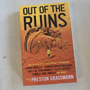 Out of the Ruins by Preston Grassmann