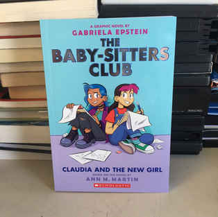 Claudia and the New Girl by Gabriela Epstein and Ann M Martin