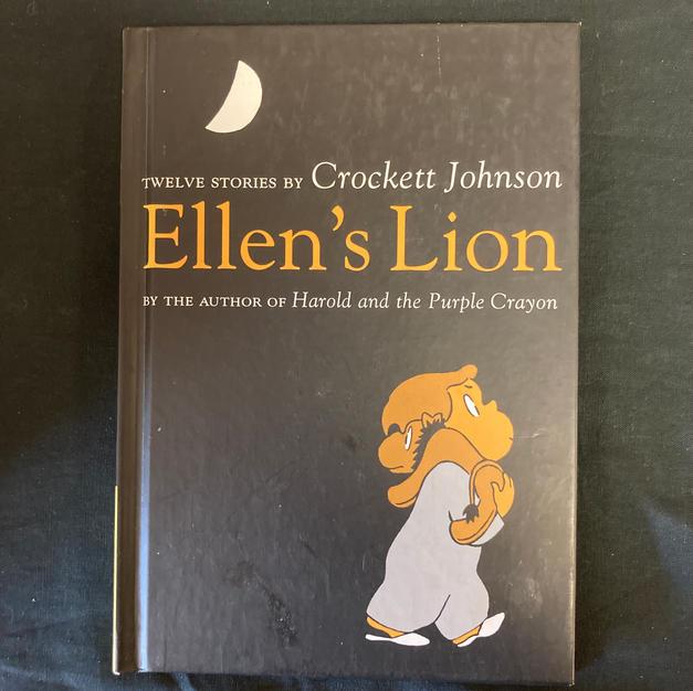 Ellen's Lion : Twelve Stories by Crockett Johnson