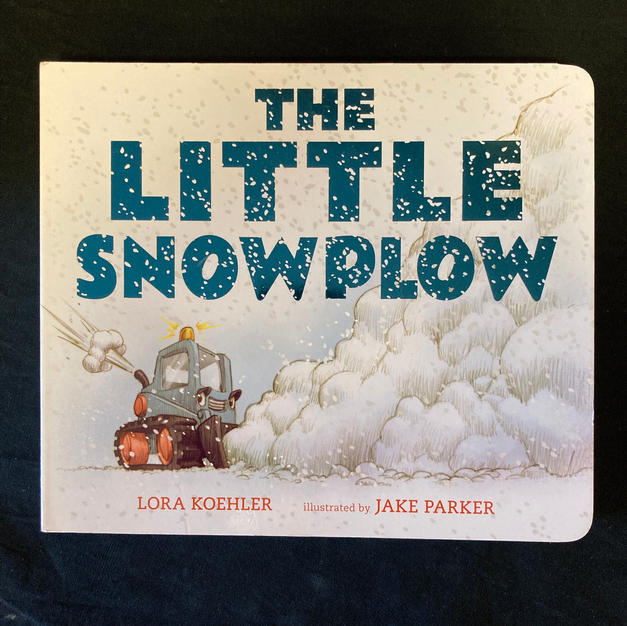 The Little Snowplow by Lora Kochler