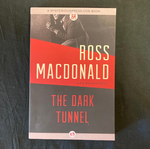 The Dark Tunnel by Ross MacDonald