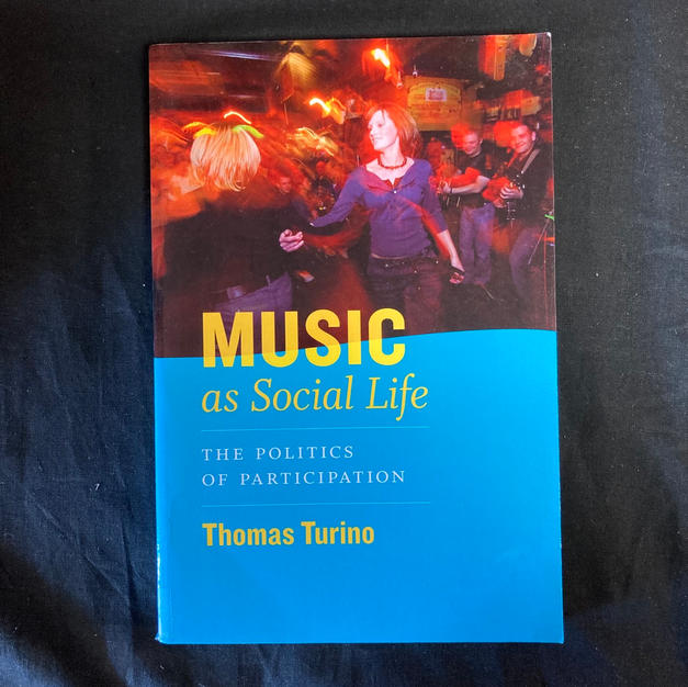 Music as Social Life by Thomas Turino