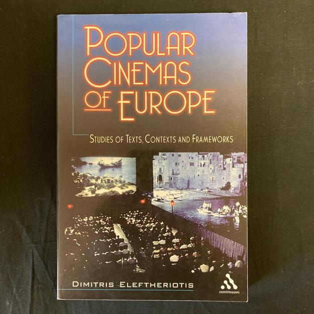 Popular Cinemas of Europe by Dimitris Eleftheriotis