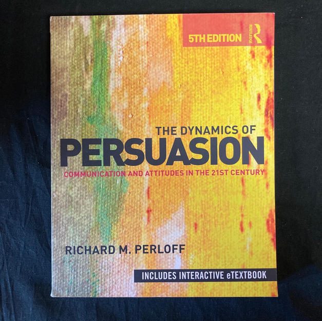 The Dynamics of Persuasion by Richard M Perloff