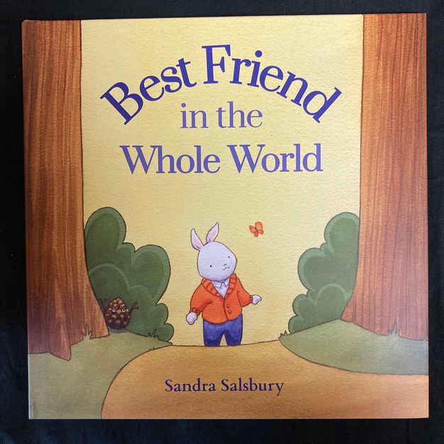 Best Friend in the Whole World by Sandra Salsbury