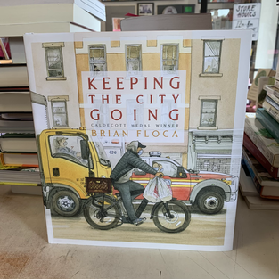 Keeping the City Going by Brian Floca