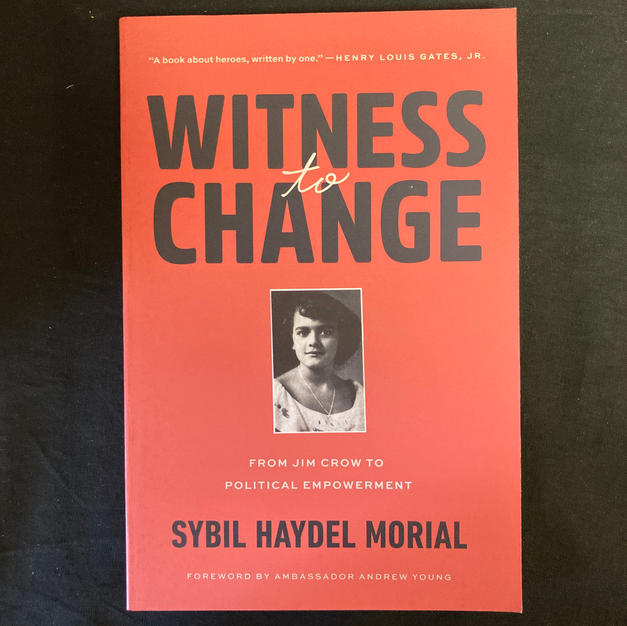 Witness to Change by Sybil Haydel Morial