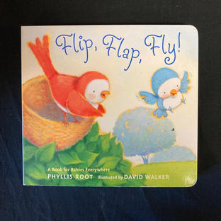 Flip, Flap, Fly by Phyllis Root