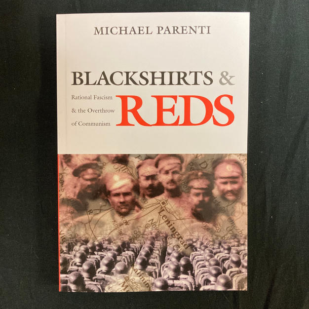 Blackshirts and Reds by Michael Parenti