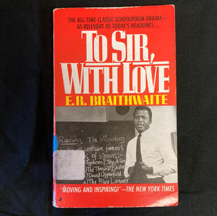 To Sir, With Love by E R Braithwaite
