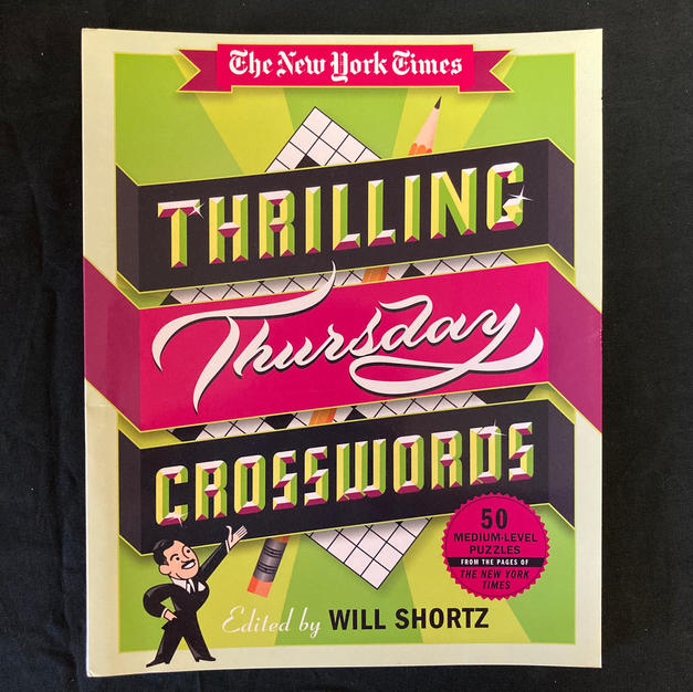 The New York Times Thrilling Thursday Crosswords - Ed. Will Shortz