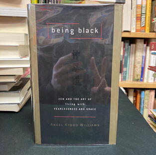 Being Black by Angel Kyodo Williams