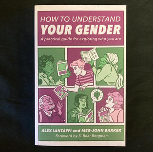How to Understand your Gender by Alex Iantaffi  and Meg-John Barker