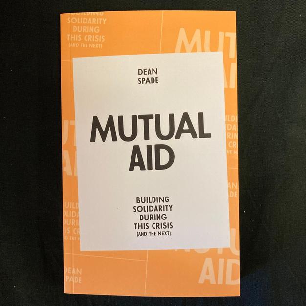 Mutual Aid by Dean Spade